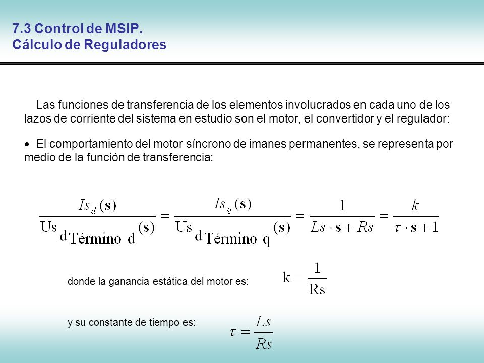 7.3 Control de MSIP. Cálculo de Reguladores
