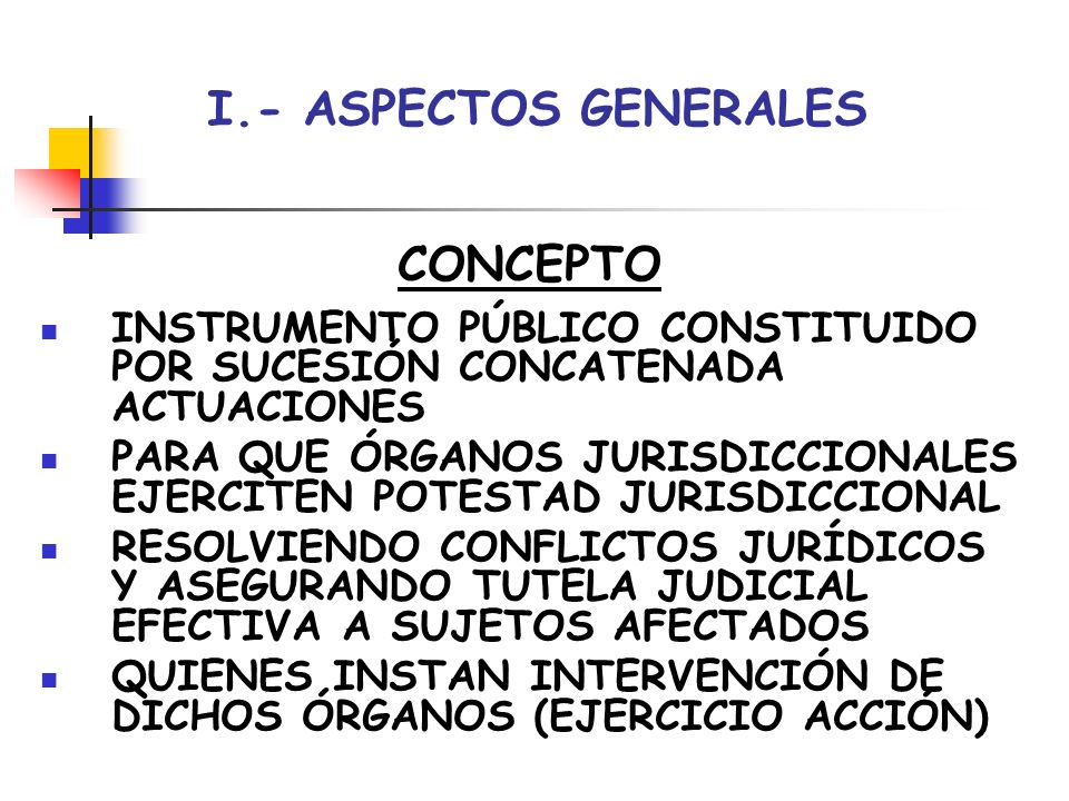 I.- ASPECTOS GENERALES CONCEPTO