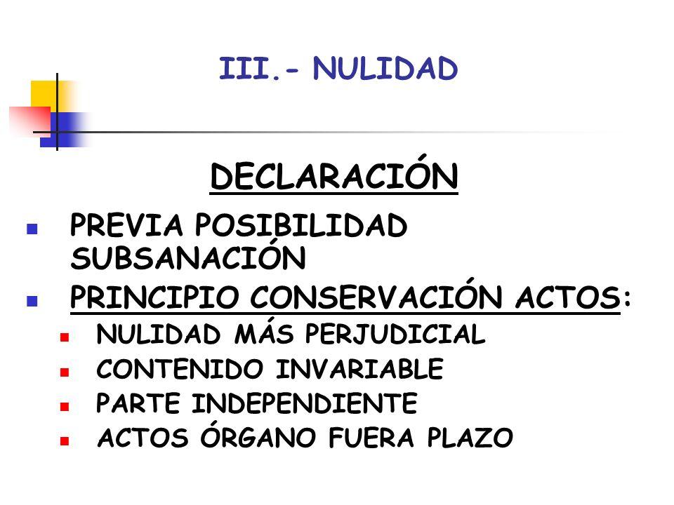 DECLARACIÓN III.- NULIDAD PREVIA POSIBILIDAD SUBSANACIÓN