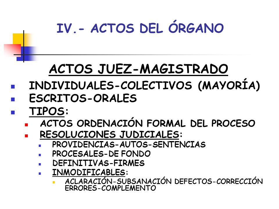 ACTOS JUEZ-MAGISTRADO