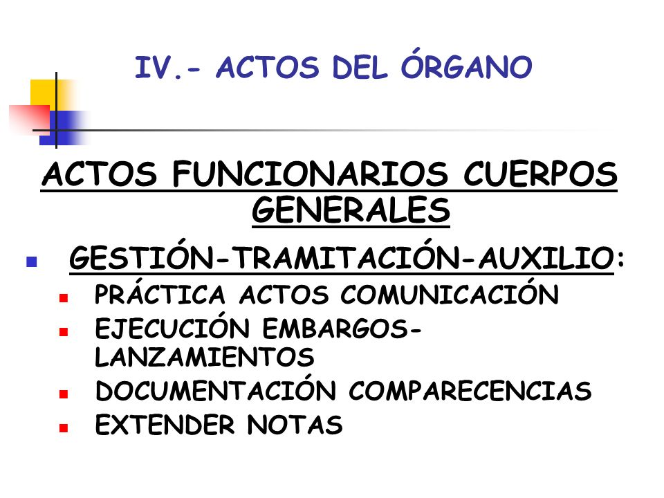 ACTOS FUNCIONARIOS CUERPOS GENERALES