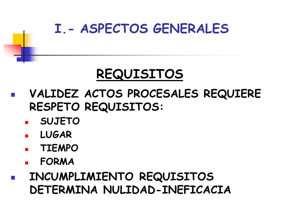 I.- ASPECTOS GENERALES REQUISITOS