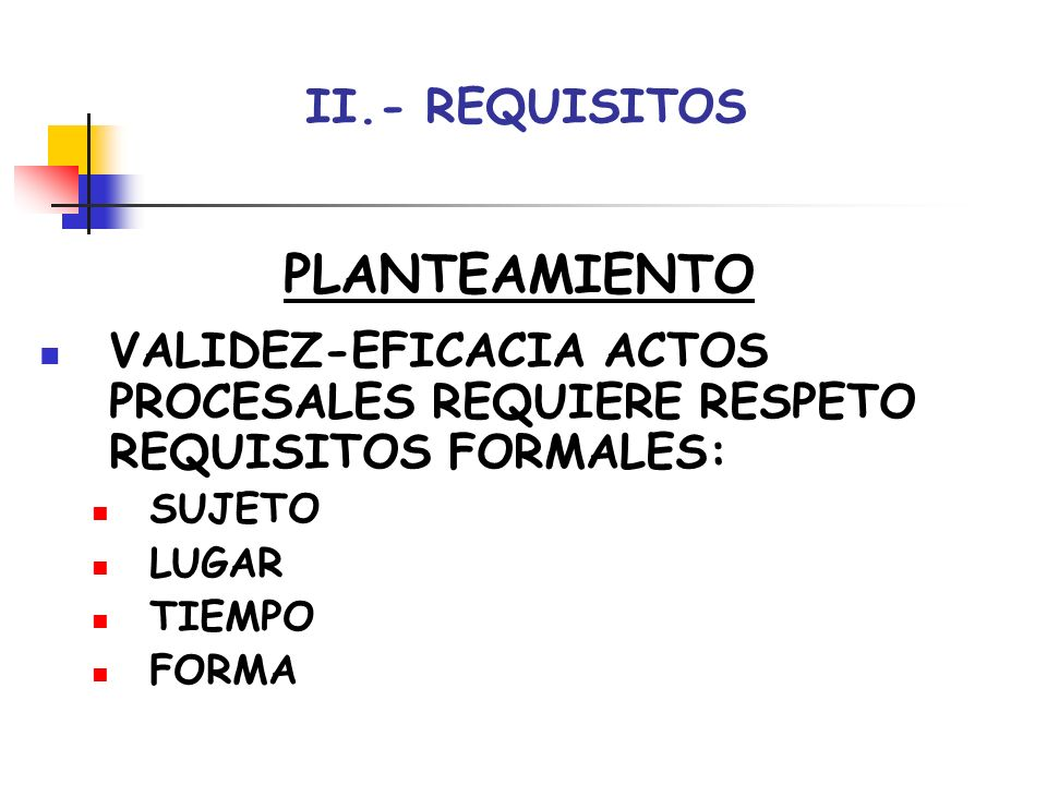PLANTEAMIENTO II.- REQUISITOS