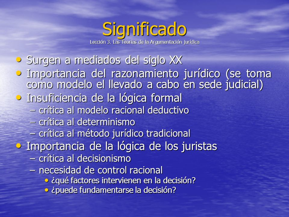 Significado Lección 3. Las Teorías de la Argumentación jurídica