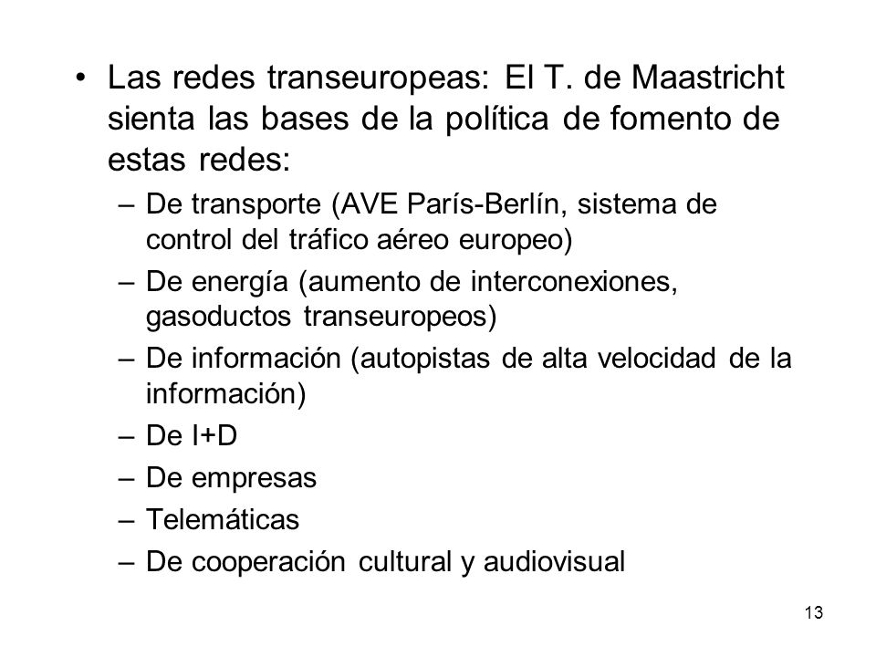 Las redes transeuropeas: El T