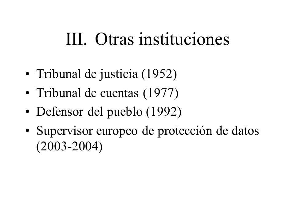 III. Otras instituciones