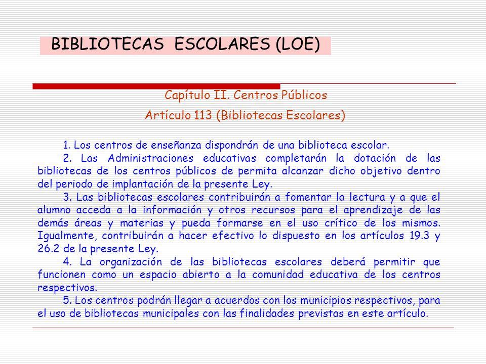 BIBLIOTECAS ESCOLARES (LOE)