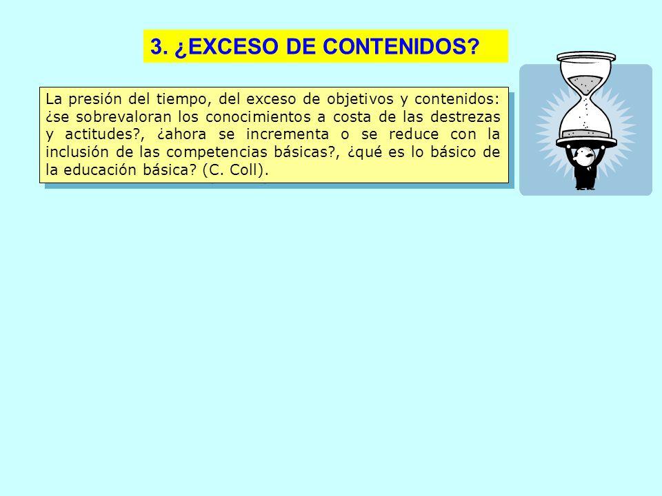 3. ¿EXCESO DE CONTENIDOS