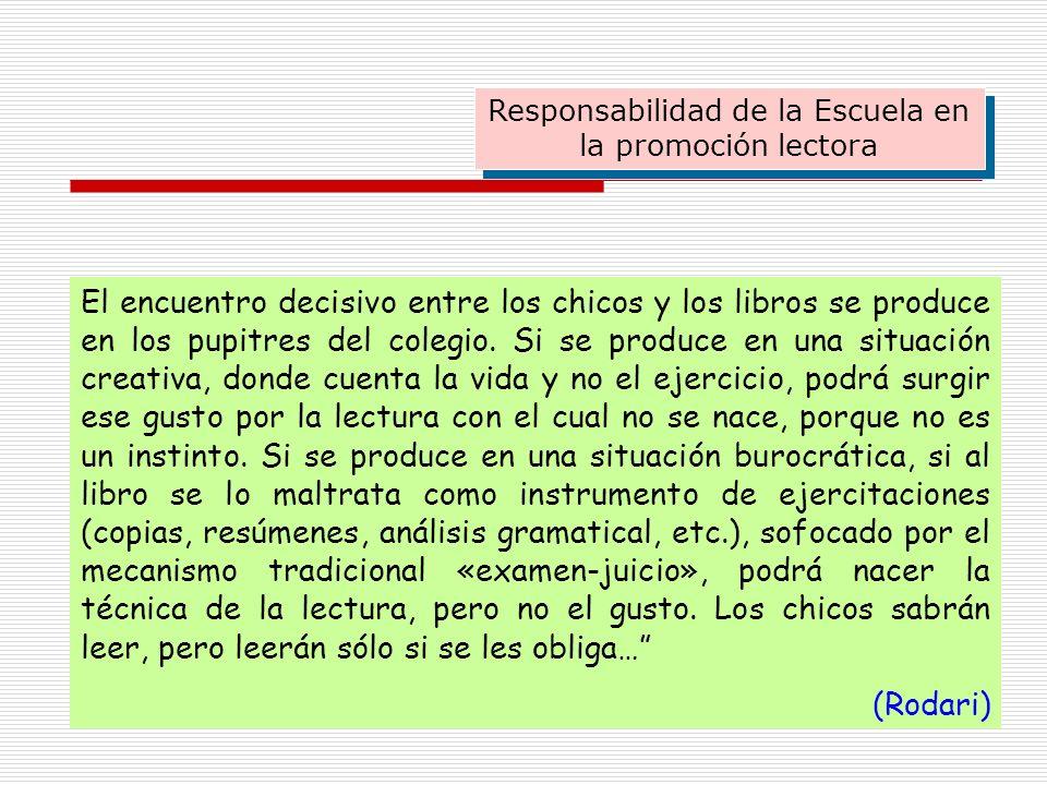Responsabilidad de la Escuela en la promoción lectora