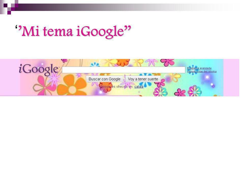 ''Mi tema iGoogle''