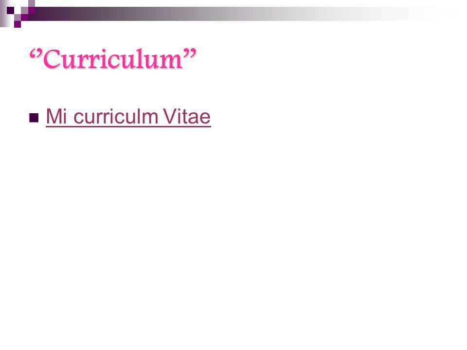 ''Curriculum'' Mi curriculm Vitae