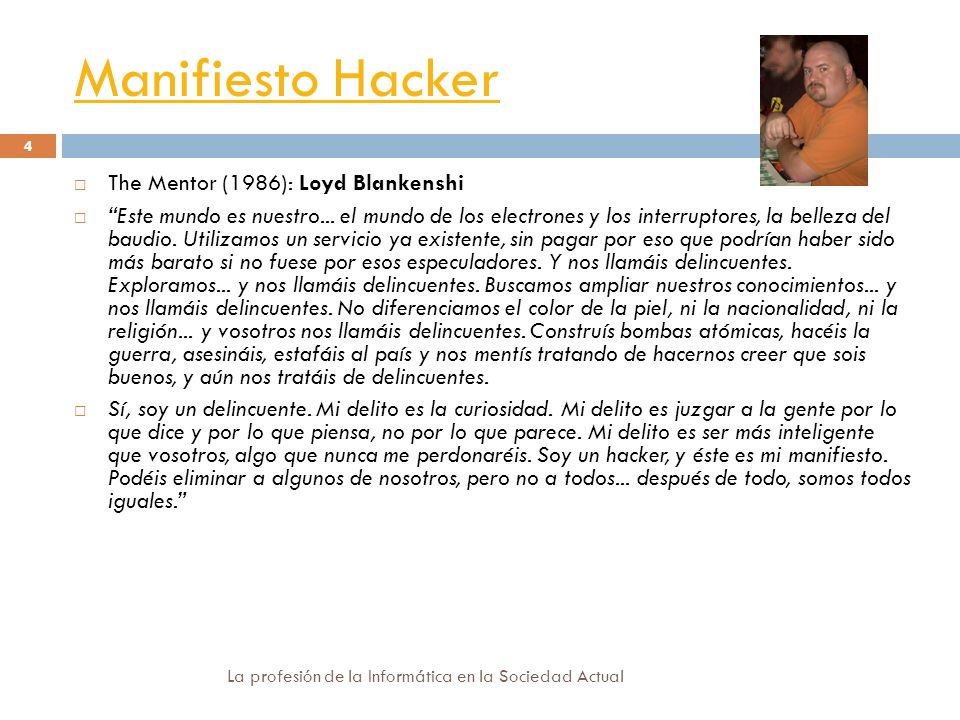 Manifiesto Hacker The Mentor (1986): Loyd Blankenshi