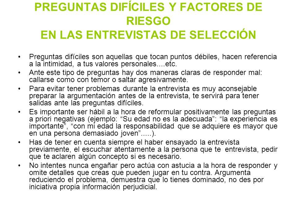PREGUNTAS DIFÍCILES Y FACTORES DE RIESGO EN LAS ENTREVISTAS DE SELECCIÓN