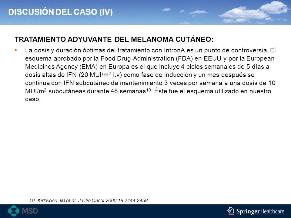 DISCUSIÓN DEL CASO (IV)