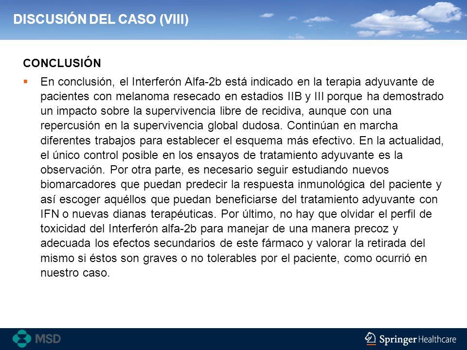 DISCUSIÓN DEL CASO (VIII)