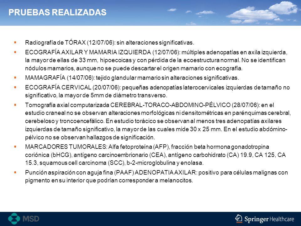 PRUEBAS REALIZADASRadiografía de TÓRAX (12/07/06): sin alteraciones significativas.