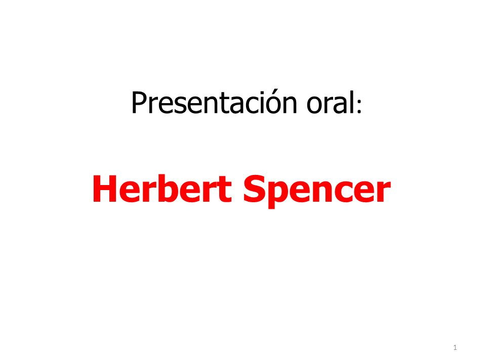 Presentación oral: Herbert Spencer