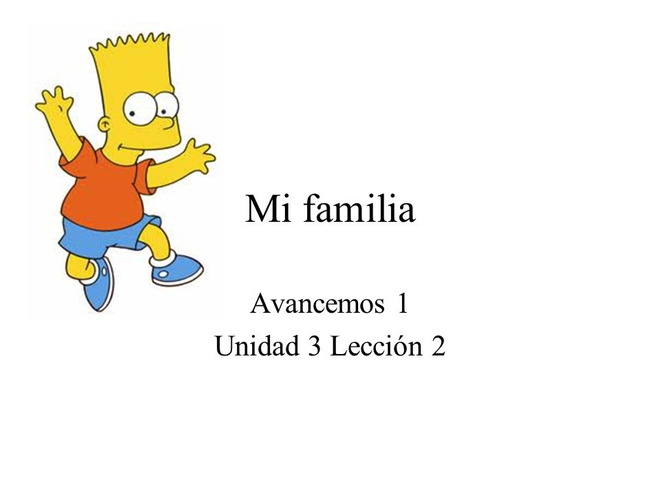 Avancemos 1 Unidad 3 Lección 2