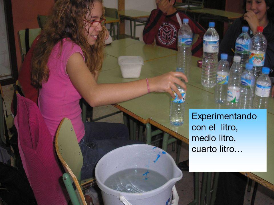 Experimentando con el litro, medio litro, cuarto litro…