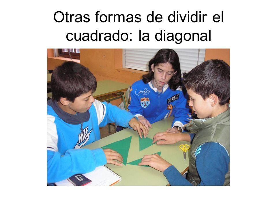 Otras formas de dividir el cuadrado: la diagonal