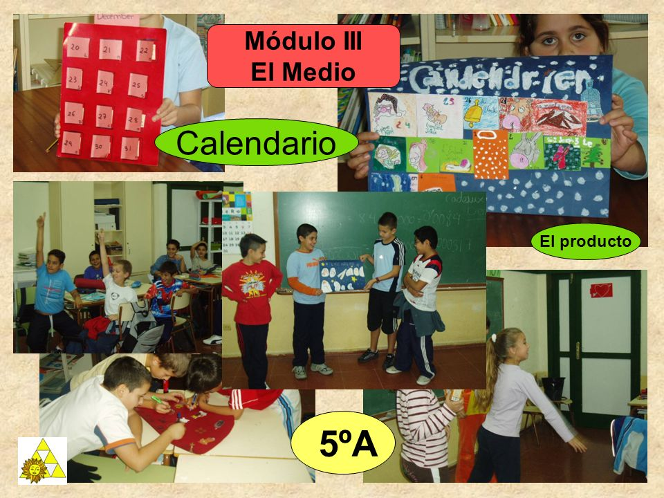 Módulo III El Medio Calendario El producto 5ºA