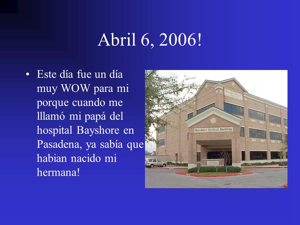 Abril 6, 2006!