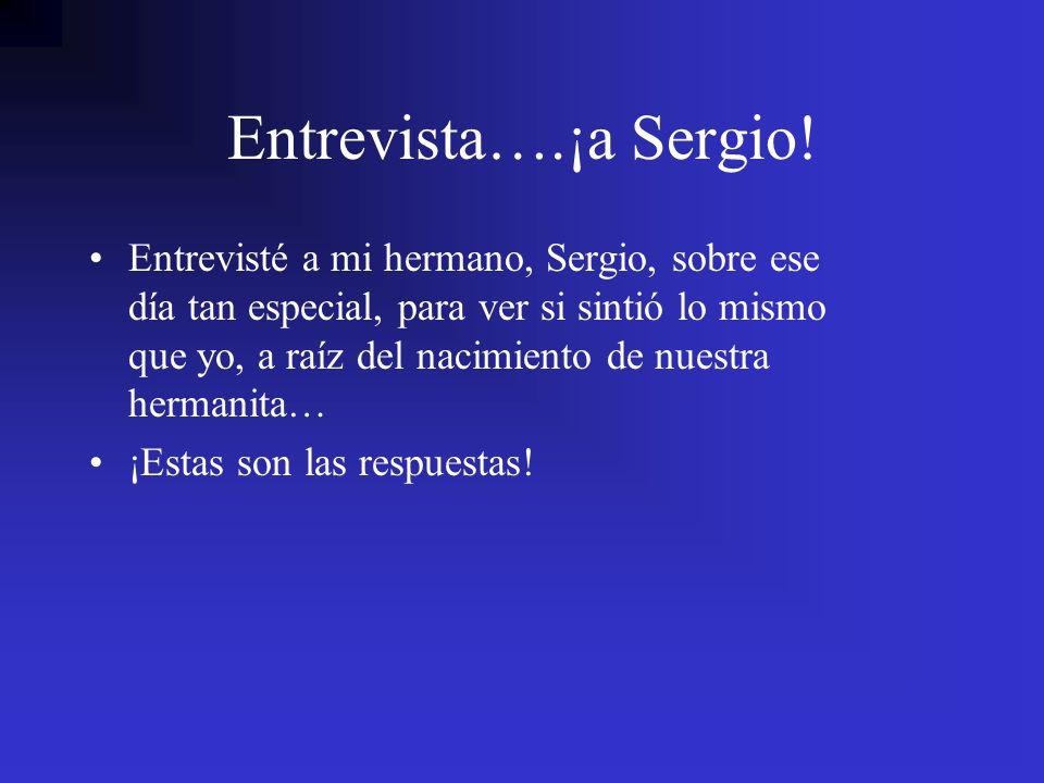 Entrevista….¡a Sergio!
