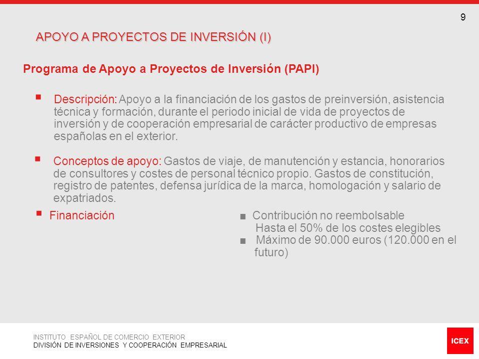 APOYO A PROYECTOS DE INVERSIÓN (I)