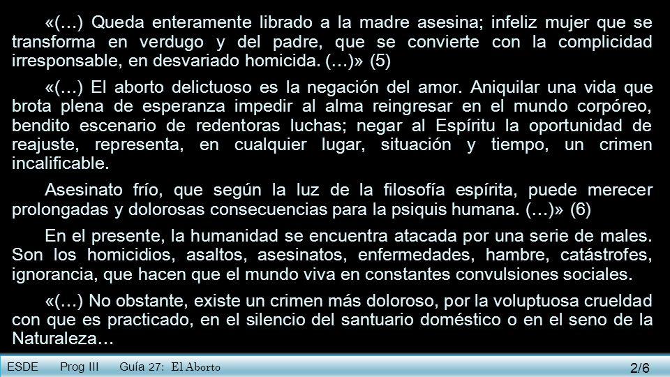 «(…) Queda enteramente librado a la madre asesina; infeliz mujer que se transforma en verdugo y del padre, que se convierte con la complicidad irresponsable, en desvariado homicida. (…)» (5)