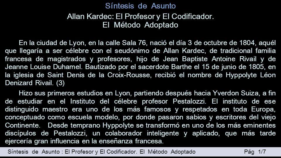 Allan Kardec: El Profesor y El Codificador.