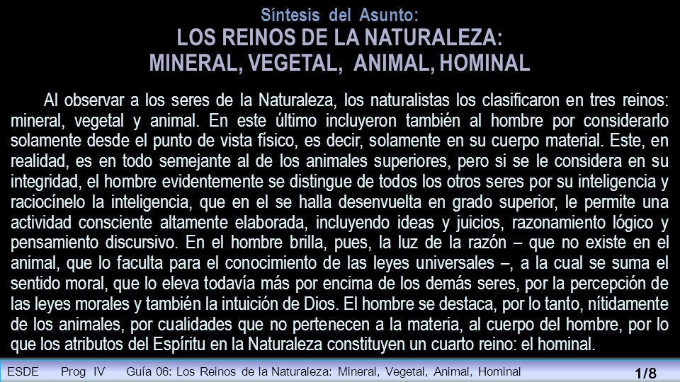 LOS REINOS DE LA NATURALEZA: MINERAL, VEGETAL, ANIMAL, HOMINAL