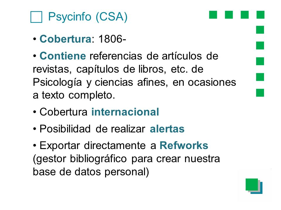 c Psycinfo (CSA) Cobertura: 1806-
