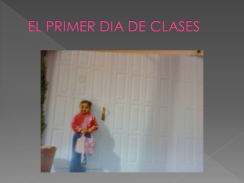 EL PRIMER DIA DE CLASES