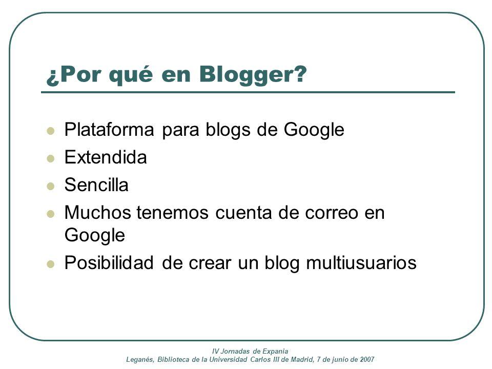 ¿Por qué en Blogger Plataforma para blogs de Google Extendida