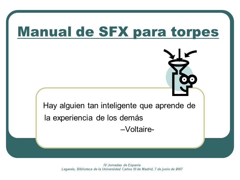 Manual de SFX para torpes
