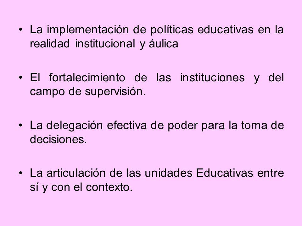 La implementación de políticas educativas en la realidad institucional y áulica