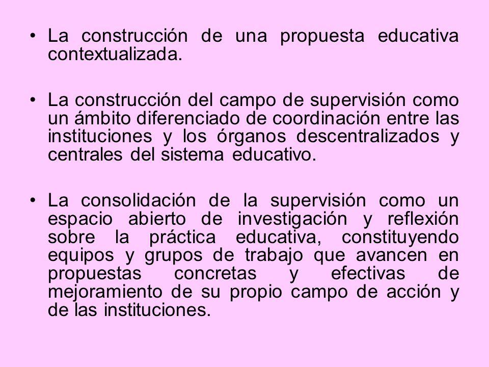 La construcción de una propuesta educativa contextualizada.