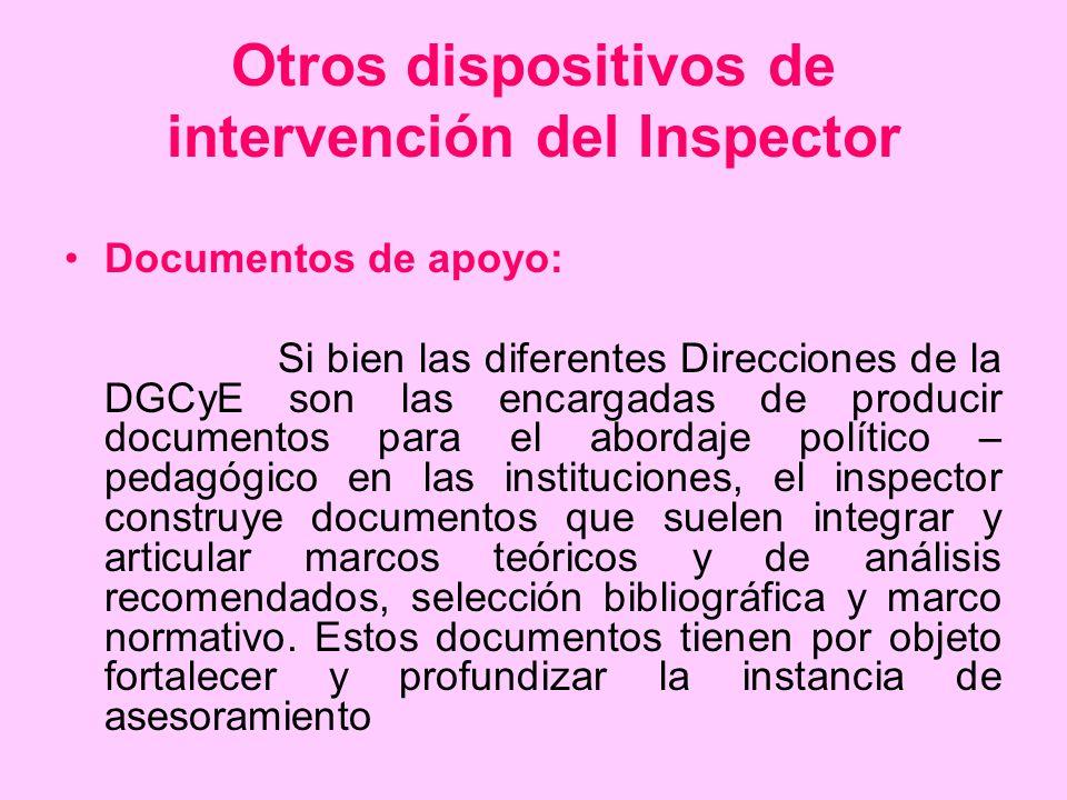 Otros dispositivos de intervención del Inspector