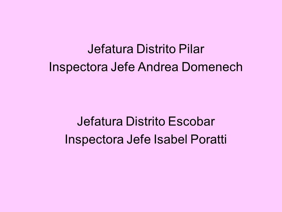 Jefatura Distrito Pilar Inspectora Jefe Andrea Domenech