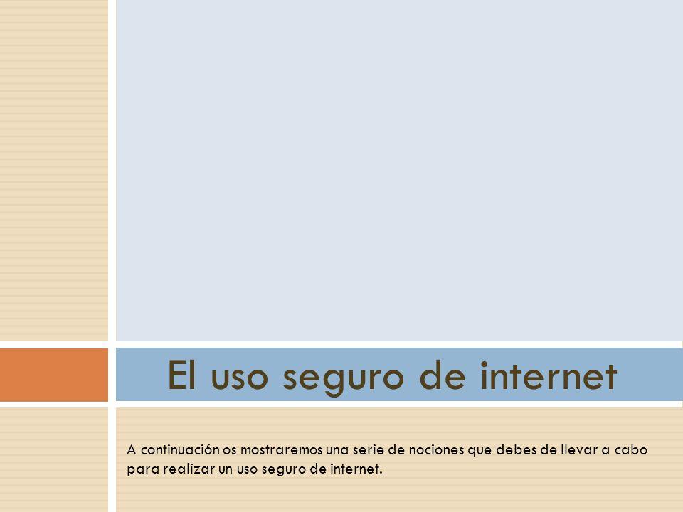 El uso seguro de internet