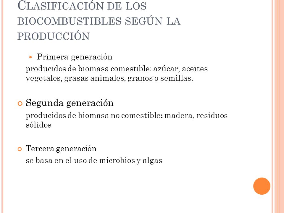 Clasificación de los biocombustibles según la producción