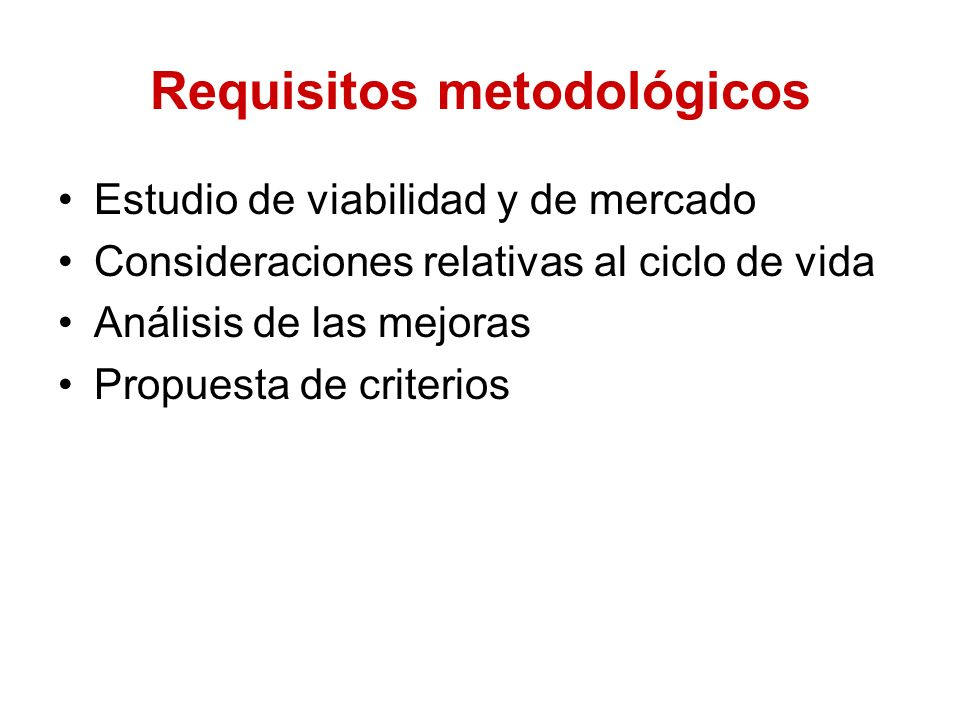 Requisitos metodológicos