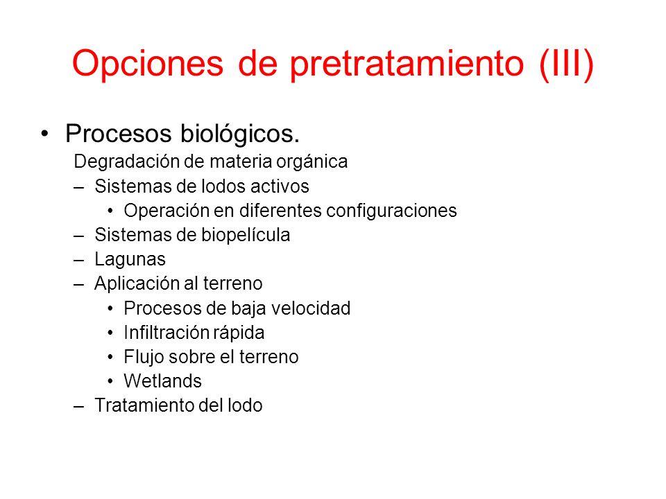 Opciones de pretratamiento (III)