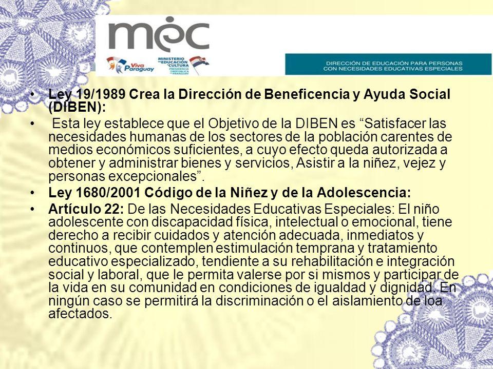 Ley 19/1989 Crea la Dirección de Beneficencia y Ayuda Social (DIBEN):