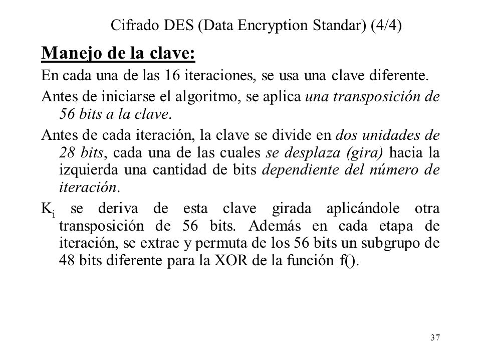 Cifrado DES (Data Encryption Standar) (4/4)