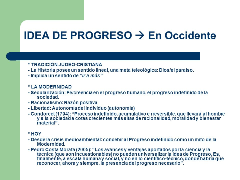 IDEA DE PROGRESO  En Occidente