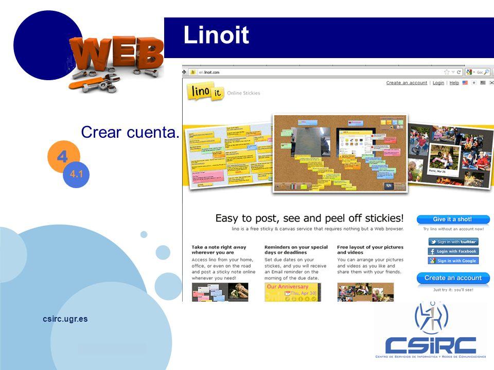 Linoit Crear cuenta. 4 4.1 csirc.ugr.es
