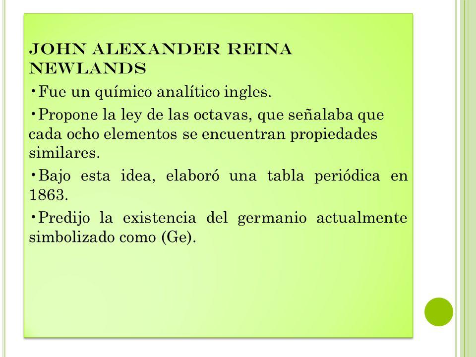 john alexander reina newlands fue un qumico analtico ingles - Tabla Periodica Newlands