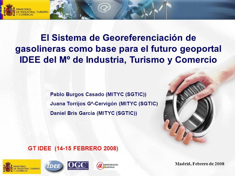 El Sistema de Georeferenciación de gasolineras como base para el futuro geoportal IDEE del Mº de Industria, Turismo y Comercio