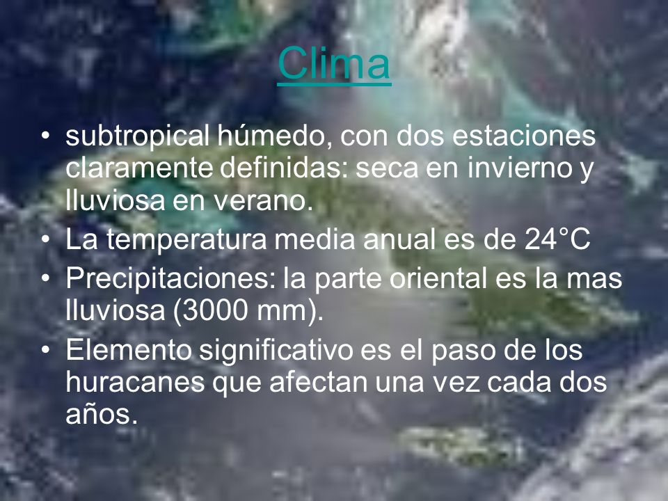 Clima subtropical húmedo, con dos estaciones claramente definidas: seca en invierno y lluviosa en verano.